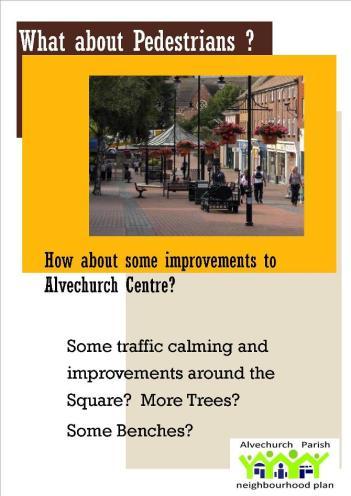 How about improving Alvechurch Village Centre  For pedestrians ?